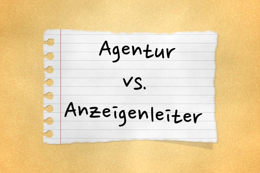 Agentur vs. Anzeigenleiter – sind Verlage käuflich? (Teil 4)
