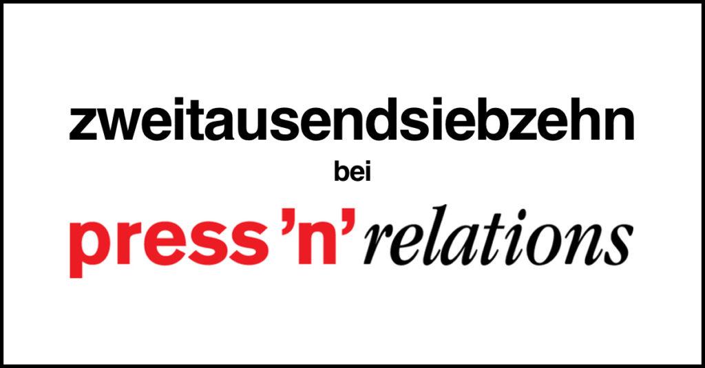 2017 bei Press'n'Relations