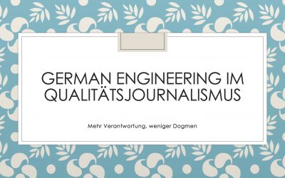 Qualitätsjournalismus: Made in Germany 2.0