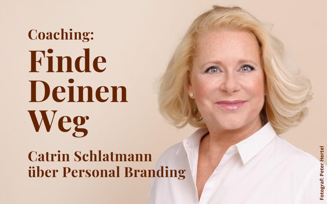 Finde Deinen Weg! – mit Catrin Schlatmann